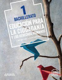 EDUCACIÓN PARA LA CIUDADANÍA Y LOS DERECHOS HUMANOS 1 BACHILLERATO