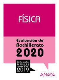 FÍSICA. EVALUACIÓN DE BACHILLERATO 2020