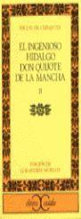 INGENIOSO HIDALGO DON QUIJOTE DE LA MANCHA II