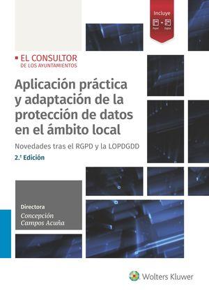 APLICACIÓN PRÁCTICA Y ADAPTACIÓN DE LA PROTECCIÓN DE DATOS EN EL ÁMBITO LOCAL (2