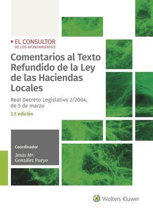 COMENTARIOS AL TEXTO REFUNDIDO DE LA LEY DE LAS HACIENDAS LOCALES (3ª EDICIÓN)