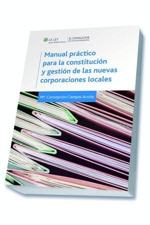 MANUAL PRACTICO PARA LA CONSTITUCION Y GESTION DE LAS NUEVAS