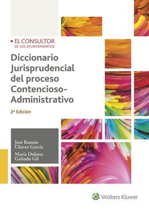 DICCIONARIO JURISPRUDENCIAL DEL PROCESO CONTENCIOSO-ADMINISTRATIVO (2.ª EDICIÓN)