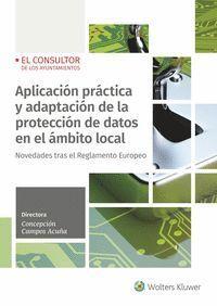 APLICACIÓN PRÁCTICA Y ADAPTACIÓN DE LA PROTECCIÓN DE DATOS EN ENTIDADES LOCALES