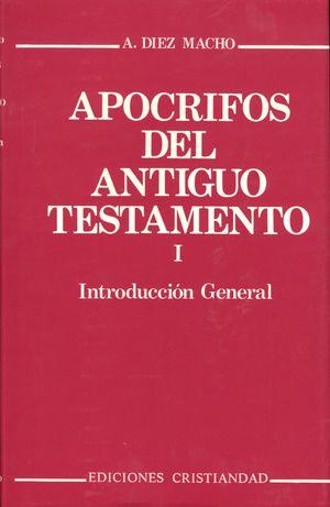 APÓCRIFOS DEL ANTIGUO TESTAMENTO. VOLUMEN I
