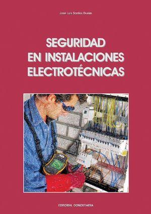 SEGURIDAD EN INSTALACIONES ELECTROTECNICAS