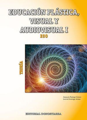 EDUCACION PLASTICA VISUAL Y AUDIOVISUAL I - TEORIA (2015)