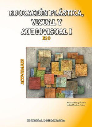EDUCACION PLASTICA VISUAL Y AUDIOVISUAL 1º CICLO ESO ACTIVIDADES