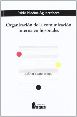 ORGANIZACIÓN DE LA COMUNICACIÓN INTERNA EN HOSPITALES