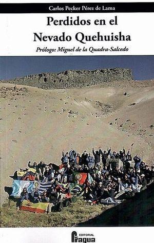 PERDIDOS EN EL NEVADO QUEHUISHA