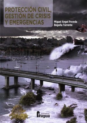 PROTECCION CIVIL GESTION DE CRISIS Y EMERGENCIAS