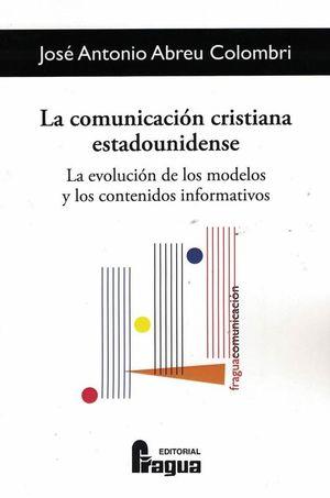 LA COMUNICACION CRISTIANA ESTADOUNIDENSE. LA EVOLUCION DE LOS MOD