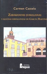 ZARABANDAS JUMILLANAS Y ALGUNAS ZIRINGONZAS DE GARCÍA MARTÍNEZ
