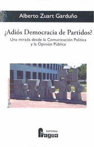 ¿ADIÓS DEMOCRACIA DE PARTIDOS?