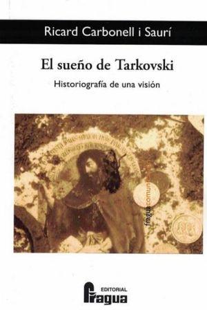 EL SUEÑO DE TARVKOSKI. HISTORIOGRAFÍA DE UNA VISIÓN