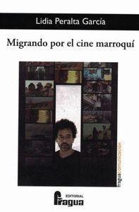 MIGRANDO POR EL CINE MARROQUI