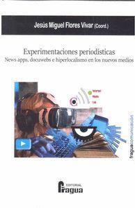 EXPERIMENTACIONES PERIODÍSTICAS