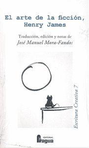 EL ARTE DE LA FICCIÓN, HENRY JAMES