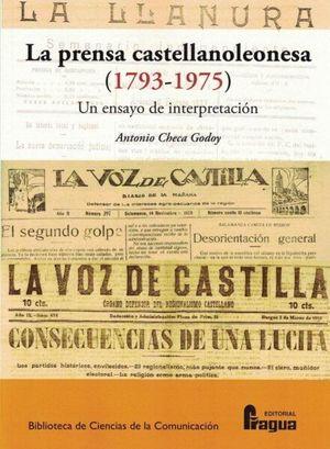 LA PRENSA CASTELLANOLEONESA (1793-1975) UN ENSAYO DE INTERPRETACIÓN
