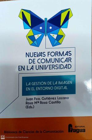 NUEVAS FORMAR DE COMUNICAR EN LA UNIVERSIDAD.