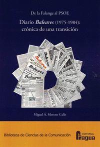 DE LA FALANGE AL PSOE. DIARIO BALEARES (1975-1984): CRÓNICA DE UNA TRANSICIÓN.