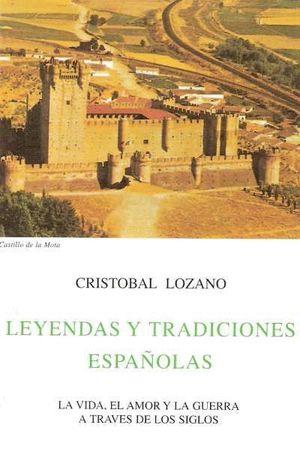 LEYENDAS Y TRADICIONES ESPAÑOLAS
