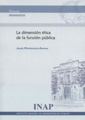 LA DIMENSION ETICA DE LA FUNCION PUBLICA