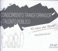 CONOCIMIENTO TRANSFORMADOR Y TALENTO PÚBLICO