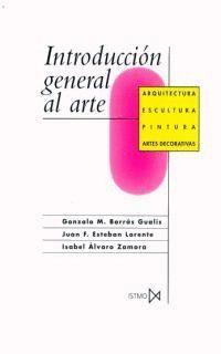 INTRODUCCION GENERAL AL ARTE