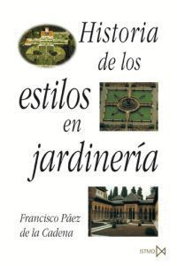 HISTORIA DE LOS ESTILOS EN JARDINERIA