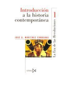 INTRODUCCION A LA HISTORIA CONTEMPORANEA VOL. I
