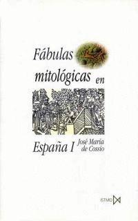 FÁBULAS MITOLÓGICAS EN ESPAÑA (2 VOLÚMENES)