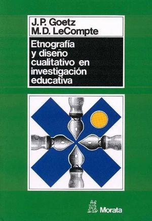 ETNOGRAFIA DISEÑO CUALITIVO EN INVESTIGACION EDUCATIVA
