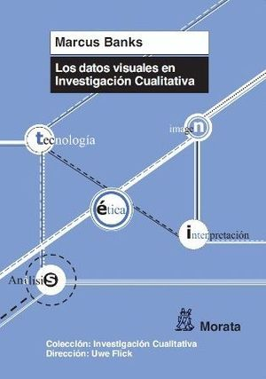 LOS DATOS VISUALES EN INVESTIGACION CUALITATIVA