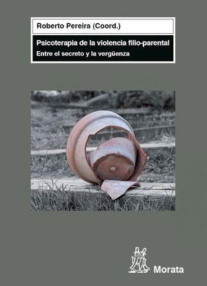 PSICOTERAPIA DE VIOLENCIA FILIO-PARENTAL