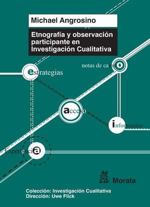 ETNOGRAFÍA Y OBSERVACIÓN PARTICIPANTE EN INVESTIGACIÓN CUALITATIVA