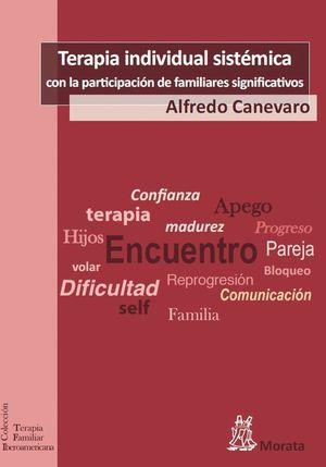 TERAPIA INDIVIDUAL SISTÉMICA CON LA PARTICIPACIÓN DE LOS FAMILIARES SIGNIFICATIV