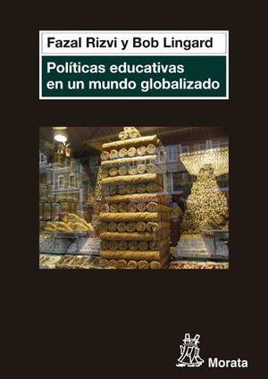 POLÍTICAS EDUCATIVAS EN UN MUNDO GLOBALIZADO