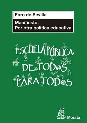 MANIFIESTO POR OTRA POLITICA EDUCATIVA