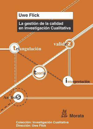 LA GESTION DE LA CALIDAD EN INVESTIGACION CUALITATIVA
