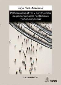 POLITICAS EDUCATIVAS Y CONSTRUCCION DE PERSONALIDADES