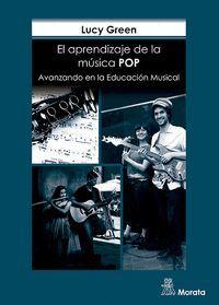 EL APRENDIZAJE DE LA MÚSICA POP. AVANZANDO EN LA EDUCACIÓN MUSICAL