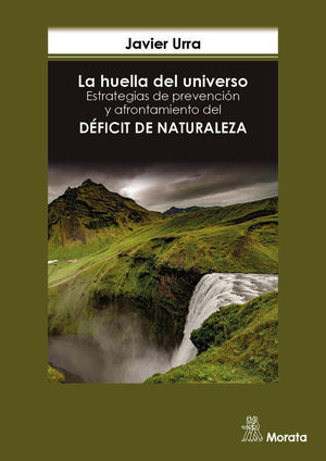 LA HUELLA DEL UNIVERSO. ESTRATEGIAS DE PREVENCIÓN Y AFRONTAMIENTO DEL DÉFICIT DE