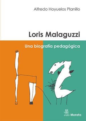 LORIS MALAGUZZI UNA BIOGRAFIA PEDAGOGICA
