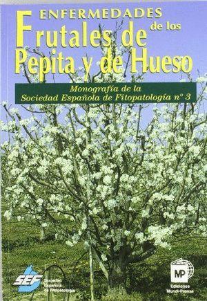 ENFERMEDADES DE LOS FRUTALES DE PEPITA Y DE HUESO