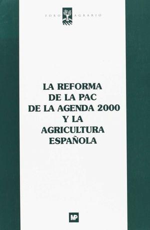 REFORMA DE LA PAC DE LA AGENDA 2000 Y AGRICULTURA ESPAÑOLA