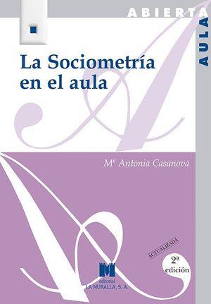 LA SOCIOMETRIA EN EL AULA