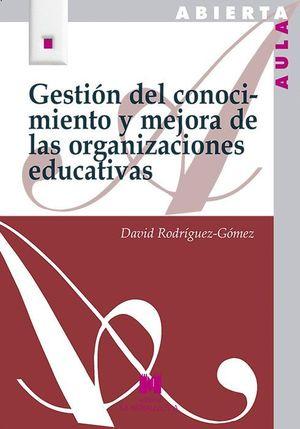 GESTION DEL CONOCIMIENTO Y MEJORA DE LAS ORGANIZACIONES