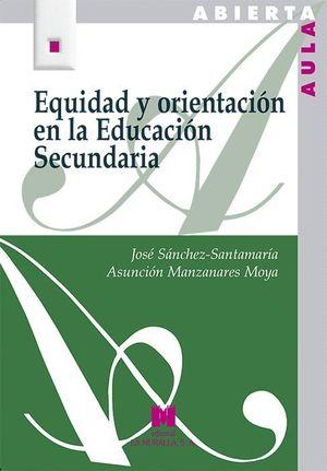 EQUIDAD Y ORIENTACION EN LA EDUCACION SECUNDARIA