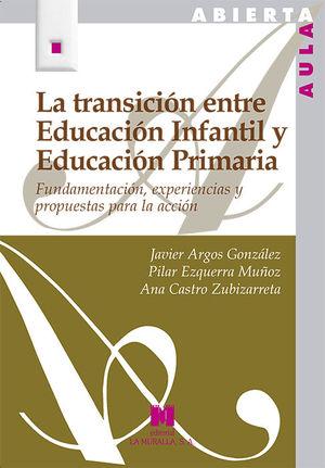 LA TRANSICIÓN ENTRE EDUCACIÓN INFANTIL Y EDUCACIÓN PRIMARIA